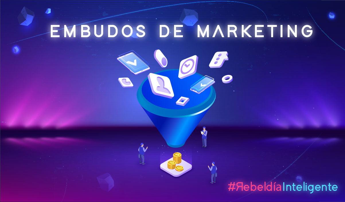 ¿Qué son los embudos de marketing y cómo implementarlos?